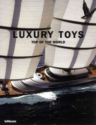 LUXURY TOYS: ON TOP OF THE WORLD