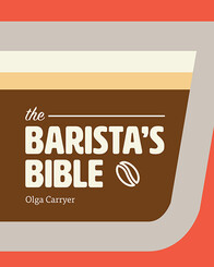 THE BARISTA'S BIBLE