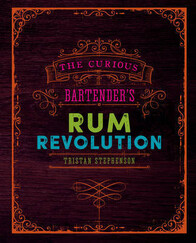 THE CURIOUS BARTENDER - RUM REVOLOUTION