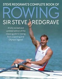 STEVE REDGRAVES COMPLETE BOOK OR ROWING