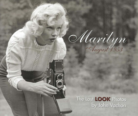 MARILYN, AUGUST 1953: THE LOST PHOTOS
